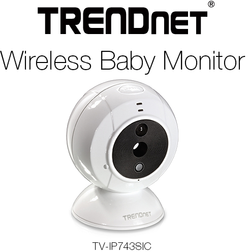 trendnet launches wireless baby monitor tech arp forums. Black Bedroom Furniture Sets. Home Design Ideas